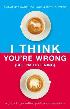 "Cover: ""I Think You're Wrong (But I'm Listening)"" by Sarah Stewart Holland and Beth Silvers. The top half of the book is blue with a coffee drink showing the image of a donkey in the foam. The bottom half of the book is red with a coffee drink showing the image of an elephant in the foam."